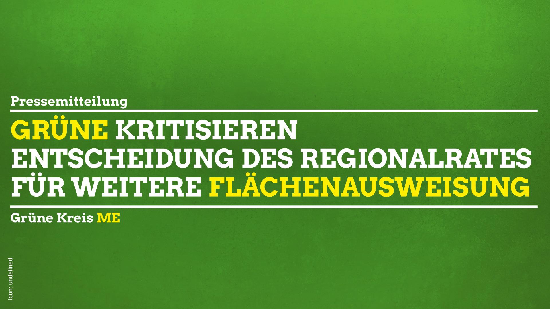 Regionalrat: GRÜNE weisen auf Widerspruch beim Abstimmungsverhalten hin
